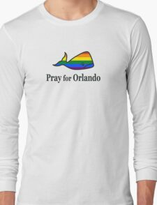 Pray for Orlando Long Sleeve T-Shirt