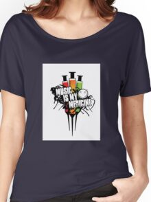 Music in my medicine Women's Relaxed Fit T-Shirt