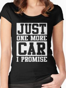 Just One More Car I Promise Women's Fitted Scoop T-Shirt