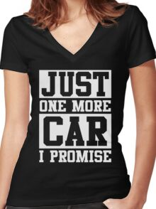 Just One More Car I Promise Women's Fitted V-Neck T-Shirt