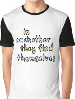 In Each Other They Find Themselves (Colour) Graphic T-Shirt