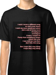 Stressed Out Lyric Change (Black Light) Classic T-Shirt