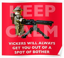 Keep Calm, Vickers will help. Poster