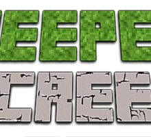 Creepers be creepin' Sticker