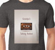Grandpa's talking robbot Unisex T-Shirt