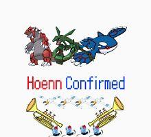 Hoenn Confirmed! Unisex T-Shirt
