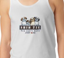 Shih Tzu: You Can't Have Just One {light} Tank Top