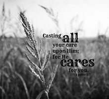 Casting Care 1 Peter 5 by Kimberose