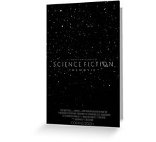 Science Fiction: The Movie!- Black Greeting Card