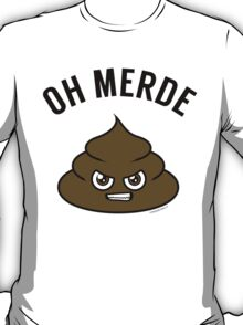 OH MERDE - black T-Shirt