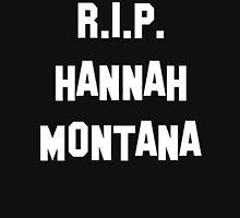 RIP Hannah Montana Unisex T-Shirt