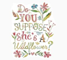 do you suppose she's a wildflower by drahhh