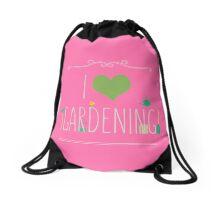I love gardening Drawstring Bag