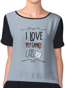 I love my cats Chiffon Top
