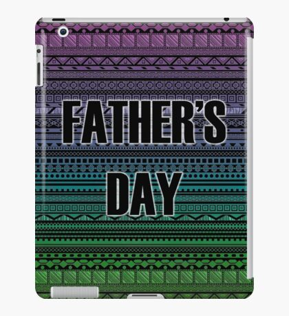 Happy Father's Day iPad Case/Skin