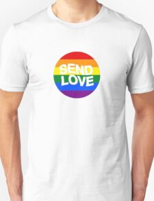 send love // pride month  Unisex T-Shirt