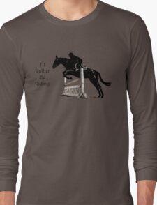 I'd Rather Be Riding! Equestrian T-Shirts & Hoodies Long Sleeve T-Shirt