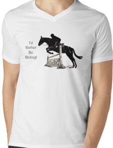 I'd Rather Be Riding! Equestrian T-Shirts & Hoodies Mens V-Neck T-Shirt