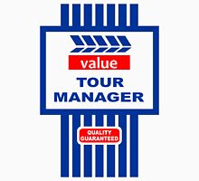 Value Range Tour Manager Unisex T-Shirt