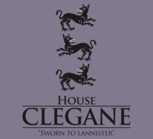 House Clegane by ShirThrones
