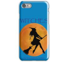 Witches ride broomsticks better iPhone Case/Skin