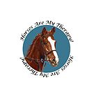 Horses Are My Therapy! T-Shirts & Hoodies by Patricia Barmatz