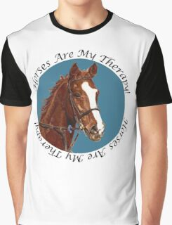 Horses Are My Therapy! T-Shirts & Hoodies Graphic T-Shirt