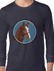 Horses Are My Therapy! T-Shirts & Hoodies Long Sleeve T-Shirt