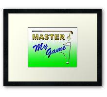 Master of My Game - Golf Framed Print