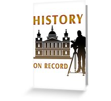 History On Record Greeting Card