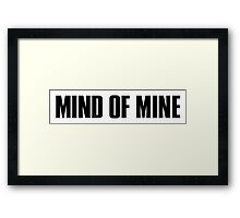 Mind Of Mine - Black Text Framed Print