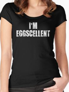 I'm Eggscellent Women's Fitted Scoop T-Shirt