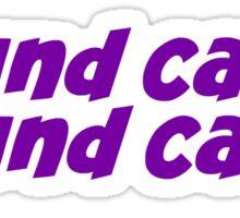 Pound Cake? Pound Cake. Sticker