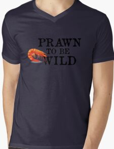 Prawn To Be Wild Mens V-Neck T-Shirt