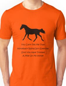 Horse & Exercise T-Shirts and Hoodies Unisex T-Shirt