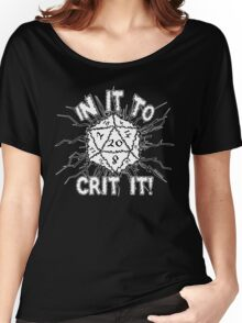 In It To Crit It! Women's Relaxed Fit T-Shirt