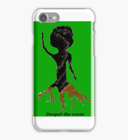 Deeper the roots iPhone Case/Skin