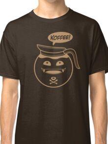 KOFFEE! Classic T-Shirt