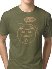 KOFFEE! Tri-blend T-Shirt