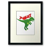 T rekt Framed Print