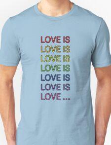 Love is... Unisex T-Shirt
