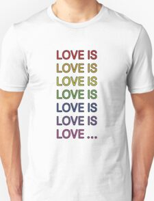 Love is... Unisex T-Shirt