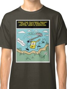 Fred the Mustard Packet Does a Self Directed Mental Health Exercise. Classic T-Shirt