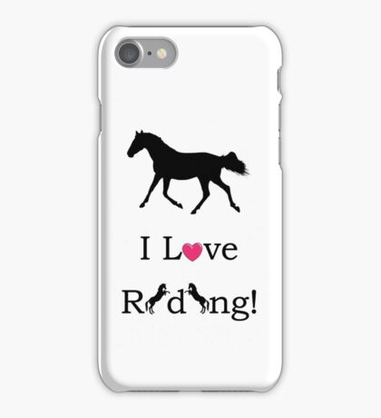 I Love Riding! Equestrian Horse iPhone & iPod Cases iPhone Case/Skin
