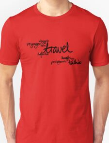 Travel the World! Unisex T-Shirt