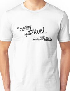 Travel the World! Unisex T-Shirt
