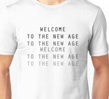 Welcome To The New Age Unisex T-Shirt