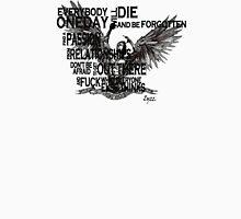 everybody die Unisex T-Shirt
