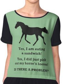 Horse People Humor T-Shirts and Hoodies Chiffon Top