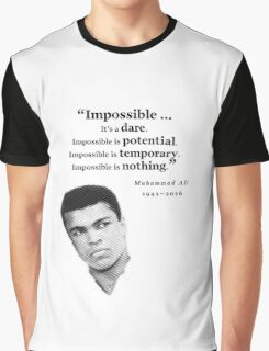 Muhammad Ali - Impossible - Dare, Potential, is Nothing Graphic T-Shirt